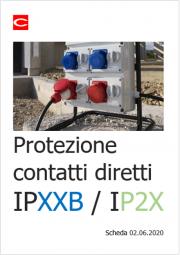 Protezione contatti diretti: IPXXB e IP2X