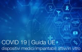 COVID 19 | Guida UE dispositivi medici/impiantabili attivi/in vitro