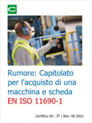 Rumore: Capitolato per l'acquisto di una macchina e scheda EN ISO 11690-1