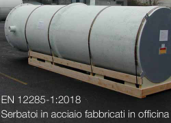 EN 12285-1:2018  | Serbatoi in acciaio fabbricati in officina