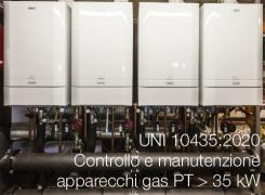 UNI 10435:2020   Controllo manutenzione apparecchi gas PT > 35 kW