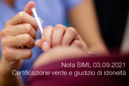 Nota SIML 03.09.2021 - Certificazione verde e giudizio di idoneità