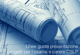 Linee guida presentazione progetti per l'esame e parere CSLP
