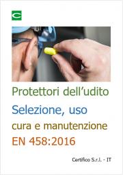 Protettori dell'udito: Selezione, uso e cura e manutenzione | EN 458:2016