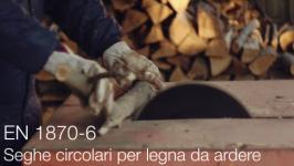EN 1870-6 | Seghe circolari per legna da ardere