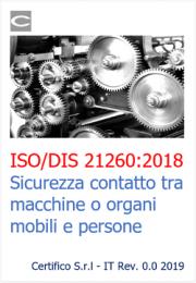 ISO/DIS 21260:2018 | Sicurezza contatto tra macchine o organi mobili e persone