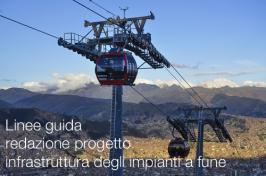 Linee guida progetto definitivo/esecutivo infrastruttura impianti a fune