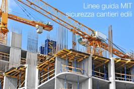 Linee guida MIT sulla sicurezza nei cantieri edili