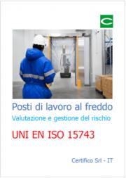 EN ISO 15743: Valutazione del rischio posti lavoro ambienti freddi