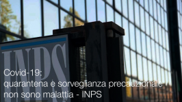 Covid-19: quarantena e sorveglianza precauzionale non sono malattia - INPS