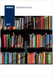 Dossier scuola Inail 2017
