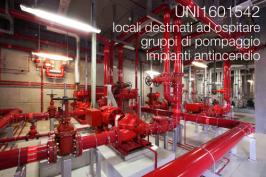 UNI1601542 | locali gruppi di pompaggio impianti antincendio