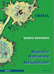 Il registro Nazionale dei Mesoteliomi - V Rapporto