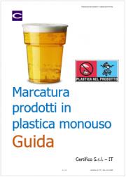 Marcatura dei prodotti in plastica monouso