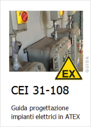 CEI 31-108: Guida Impianti elettrici in ATEX