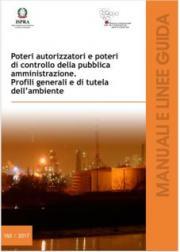Poteri autorizzatori e poteri di controllo della pubblica amministrazione. Profili generali e di tutela dell'ambiente