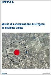 Misure di concentrazione di Idrogeno in ambiente chiuso