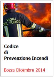 Codice di Prevenzione Incendi: Bozza Dicembre 2014