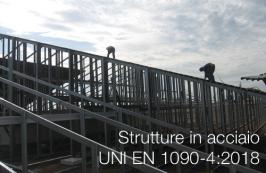 Strutture in acciaio | UNI EN 1090-4:2018
