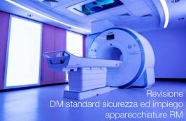 Revisione DM standard sicurezza ed impiego apparecchiature RM