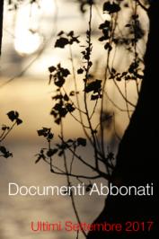 Ultimi Documenti abbonati | Settembre 2017