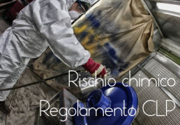 Rischio chimico all'entrata in vigore del Regolamento CLP