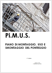 Ponteggi: Modello di Pi.M.U.S. Piano di Montaggio, Uso e Smontaggio