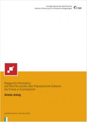 Rapporto Periodico Rischio frane e inondazioni | Anno 2019