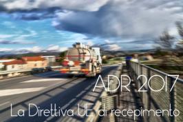 ADR 2017: recepita dall'UE con la Direttiva (UE) 2016/2309 del 20.12.2016