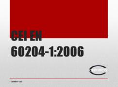 CEI EN 60204-1 - CEI EN 60439-1 - EN ISO 13849-1