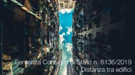 Sentenza Consiglio di Stato n. 6136/2019 | Distanza tra edifici