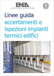 Linee guida accertamenti e ispezioni impianti termici degli edifici