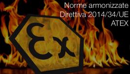 Norme armonizzate Direttiva 2014/34/UE ATEX