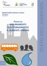 Qualità dell'ambiente urbano - XI Rapporto. Focus su Inquinamento elettromagnetico e ambiente urbano
