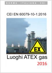 CEI EN 60079-10-1:2016 (Classificazione CEI 31-87)