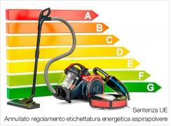 Sentenza UE | Annullato regolamento etichettatura energetica aspirapolvere