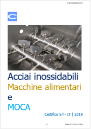 Acciai inossidabili Macchine alimentari e MOCA