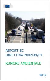 Rumore ambientale - Report EC 2017 Direttiva 2002/49/CE