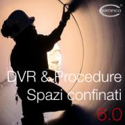 DVR & Procedure Spazi confinati