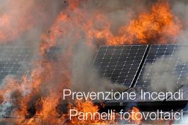 Impianti fotovoltaici e prevenzione incendi