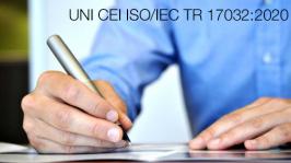 UNI CEI ISO/IEC TR 17032:2020