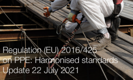 Regulation (EU) 2016/425 on PPE: Harmonised standards published in the OJ   Update 22 July 2021