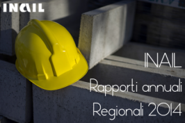INAIL: Rapporti 2014 per Regione