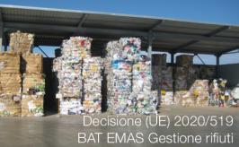 Decisione (UE) 2020/519 | BAT EMAS Gestione rifiuti