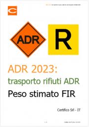 ADR 2023: da riportare il peso stimato nel trasporto di rifiuti ADR