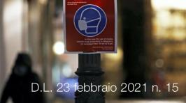 Decreto-Legge 23 febbraio 2021 n. 15