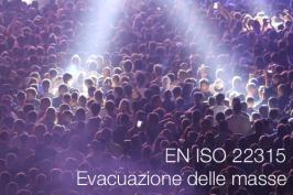 UNI EN ISO 22315:2019 | Evacuazione delle masse