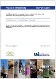 UNI/PdR 56:2019 personale tecnico addetto alle PND in ingegneria civile
