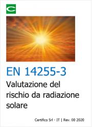 EN 14255-3 | Valutazione del rischio da radiazione solare