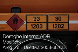Deroghe interne ADR | Modifiche Alleg. I e II Direttiva 2008/68/CE